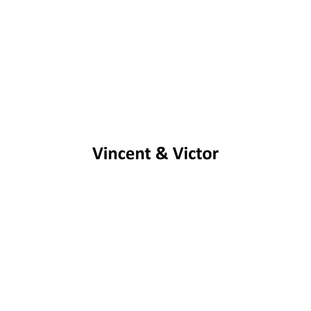 Vincent & Victor