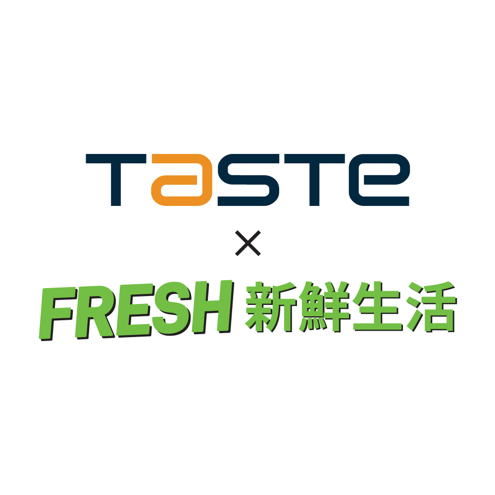 TASTE x FRESH